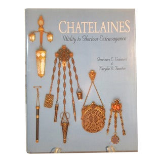 1994 Collector's Book Chatelaines Utility to Glorious Extravagance Cummins 1st Edition Hardcover Book For Sale