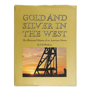 """Gold & Silver in the West"" Book For Sale"