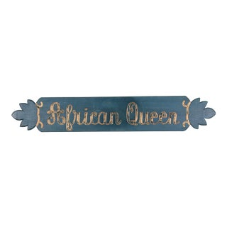 """Vintage """"African Queen"""" Boat Name Sign, Circa 1950s For Sale"""