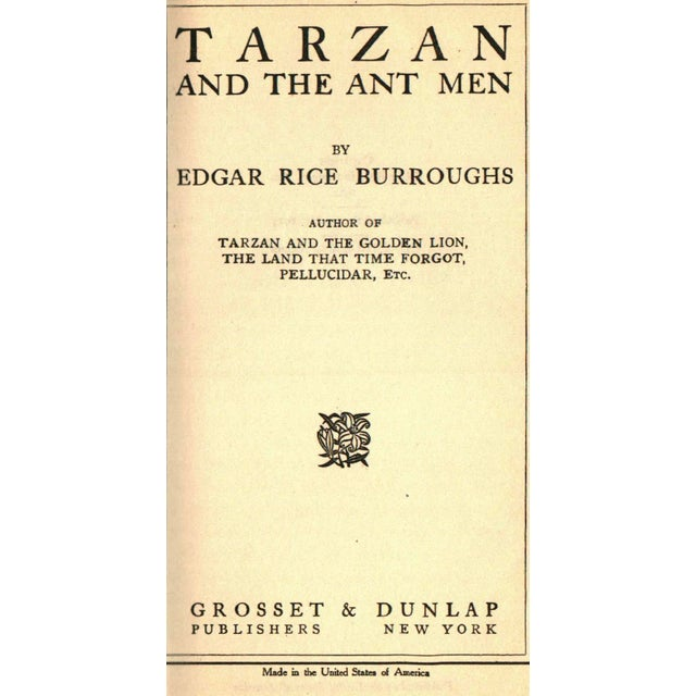 Tarzan and the Ant Men by Edgar Rice Burroughs. New York: Grosset & Dunlap, 1924. 346 pages. Hardcover.