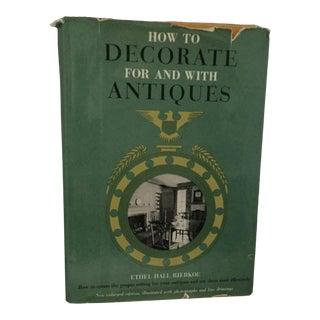 """How to Decorate for and With Antiques"" Book For Sale"