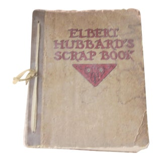 Elbert Hubbard's Scrap Book 1923 by Arts and Crafts Roycrofters For Sale