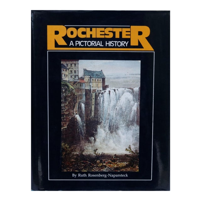 Rochester, A Pictorial History by Ruth Rosenberg-Naparsteck For Sale