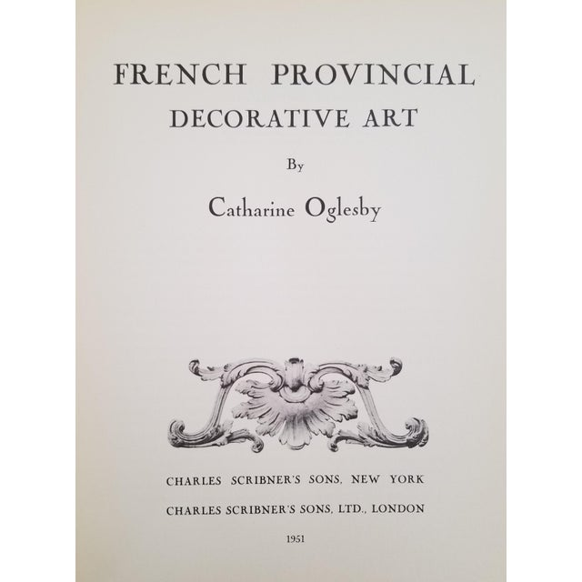 French Provincial Decorative Art by Catherine Oglesby. First edition, published by Charles Scribner's Sons in 1951....