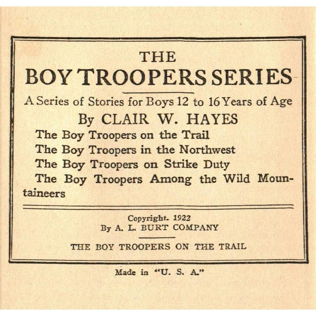 The Boy Troopers on the Trail by Clair W. Hayes. New York: A. L. Burt Company, Publishers, 1922. 249 pages. Hardcover.