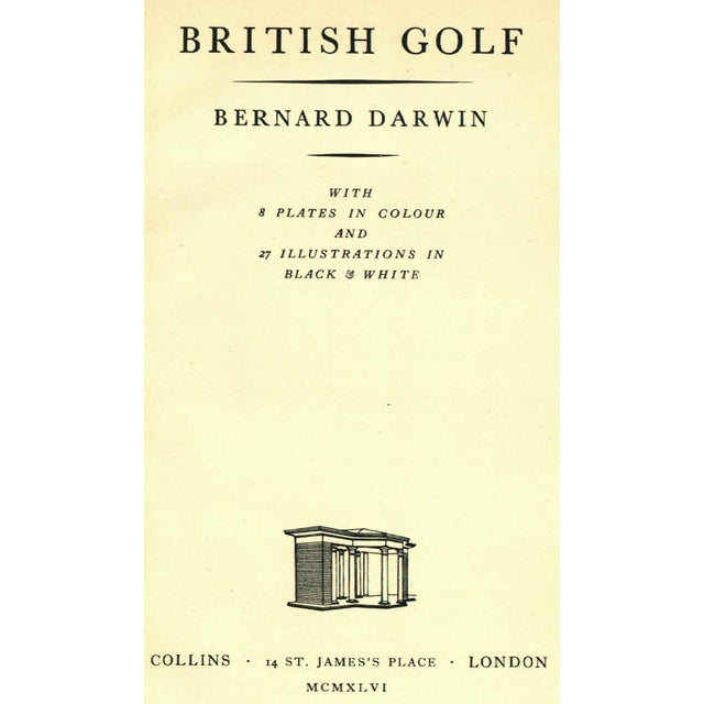 British Golf by Bernard Darwin. London: Collins, 1946. 48 pages. Hardcover with dust jacket.