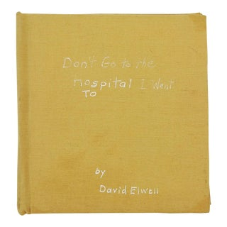 Don't Go to the Hospital I Went To, Hand Bound Book & Artwork