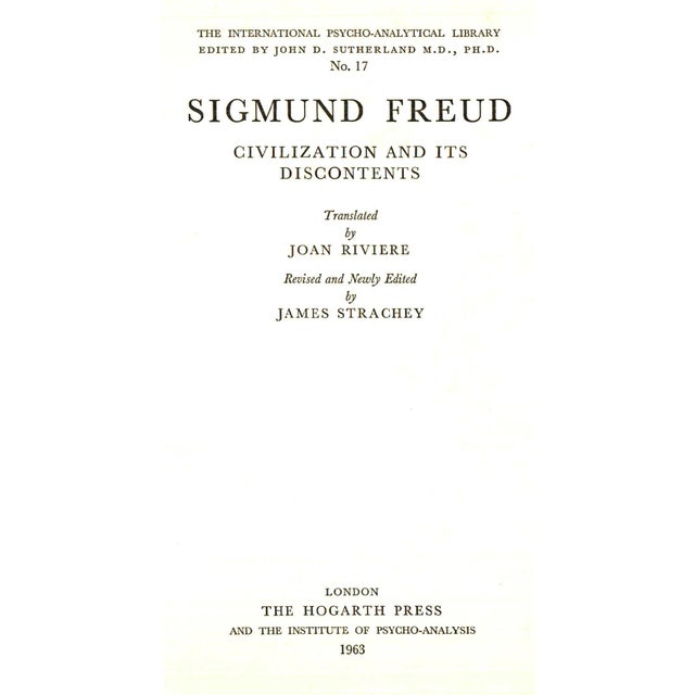 Civilization and Its Discontents by Sigmund Freud. London: The Hogarth Press and The Institute of Psycho-Analysis, 1963....