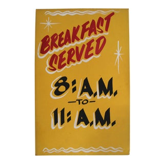 Vintage Breakfast Served 8am to 11 Am Sign For Sale