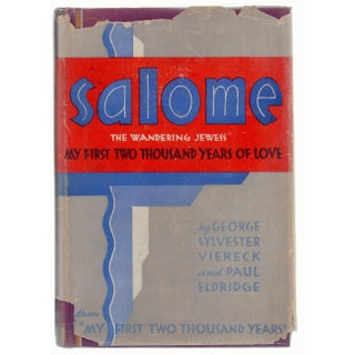 """Salome: The Wandering Jewess"" by George Sylvester Viereck and Paul Eldridge For Sale"
