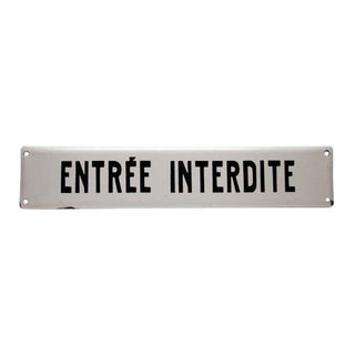 20th Century French Black & White Entree Interdite Sign For Sale