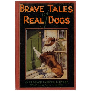 Brave Tales Of Real Dogs