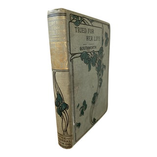 """Antique Decorative Book, """"Tried For Her Life"""" For Sale"""