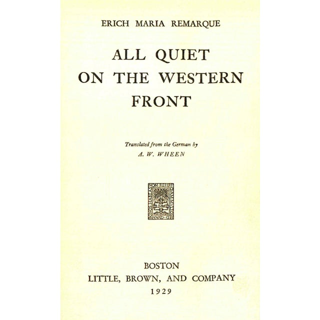 All Quiet on the Western Front by Erich Maria Remarque. Boston: Little, Brown and Company, 1929. First American Edition....