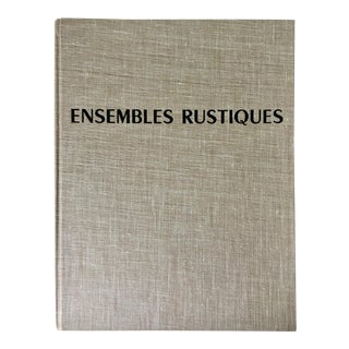"""Ensembles Rustiques"" French Country Decorating Book For Sale"