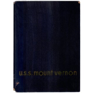 1946 'U.S.S. Mount Vernon: A Navy Transport' Hardcover