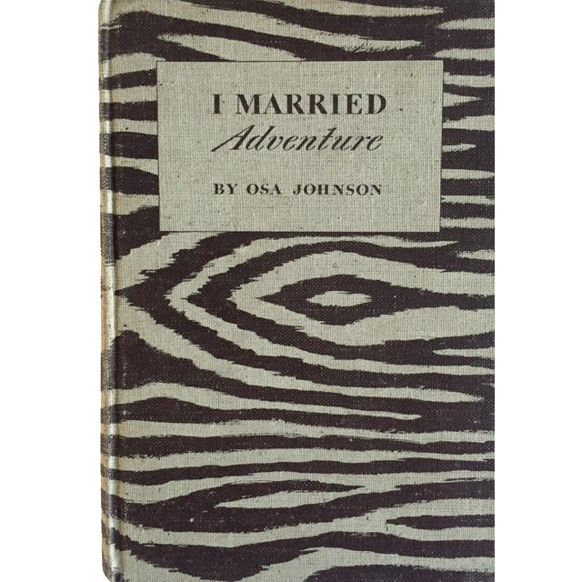 """I Married Adventure"" by Osa Johnson - Image 1 of 10"