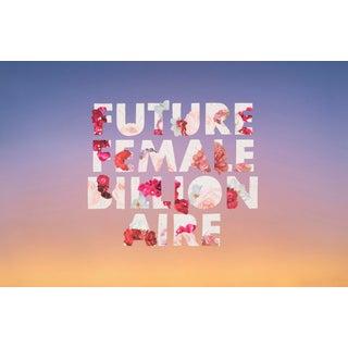 Future Female Billionaire by Emily Hoerdemann, Text Cutout Collage Series For Sale