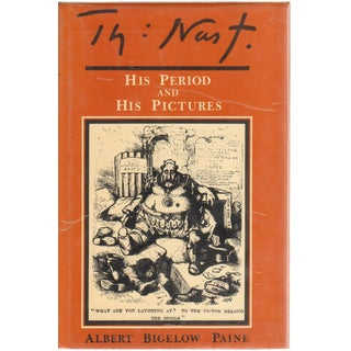 "1904 ""Thomas Nast: His Period and His Pictures"" Collectible Book For Sale"
