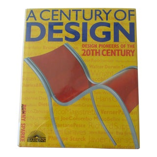 A Century of Design Design Pioneers of the 20th Century Book For Sale