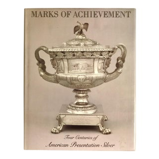 Marks of Achievement: Four Centuries of American Presentation Silver Book For Sale