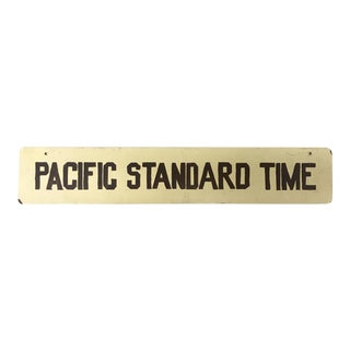 Vintage Pacific Standard Time Sign