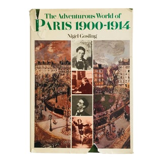 "1978 ""The Adventurous World of Paris 1900-1914"" First Edition Book For Sale"