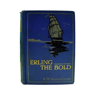 Antique 1913 'Erling the Bold' Book