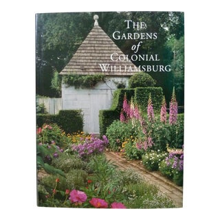 The Gardens of Colonial Williamsburg Book For Sale