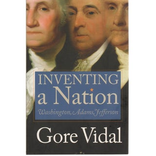 """2003 """"Signed Edition, Inventing a Nation: Washington, Adams, Jefferson"""" Collectible Book For Sale"""