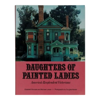 Daughters of Painted Ladies, America's Resplendent Victorians For Sale