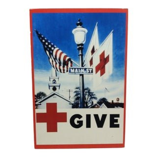 """Late 20th Century """"Give"""" Mounted Red Cross Print For Sale"""