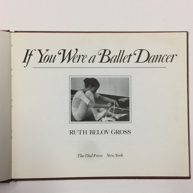 Contemporary 1979 If You Were a Ballet Dancer Book For Sale - Image 3 of 9
