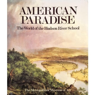American Paradise, the World of the Hudson River School For Sale