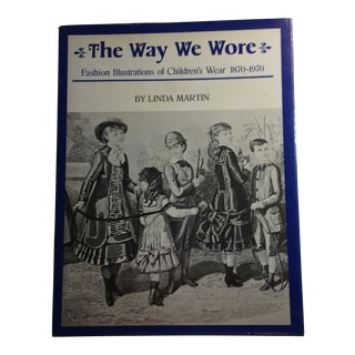 1978 The Way We Wore Childrens Wear 1870-1970 Book For Sale