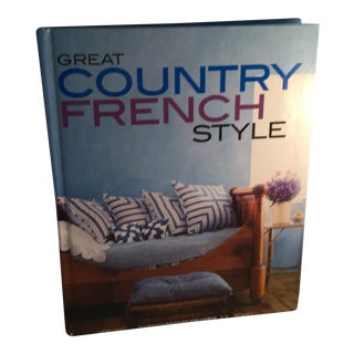 """""""Great Country French Style"""" Book For Sale"""