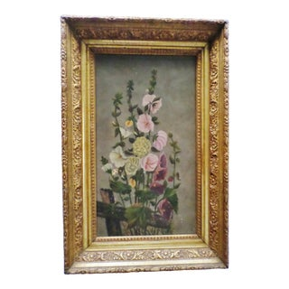 Antique Hollyhocks Oil Painting in Original Gold Gilt Flower Design Frame For Sale