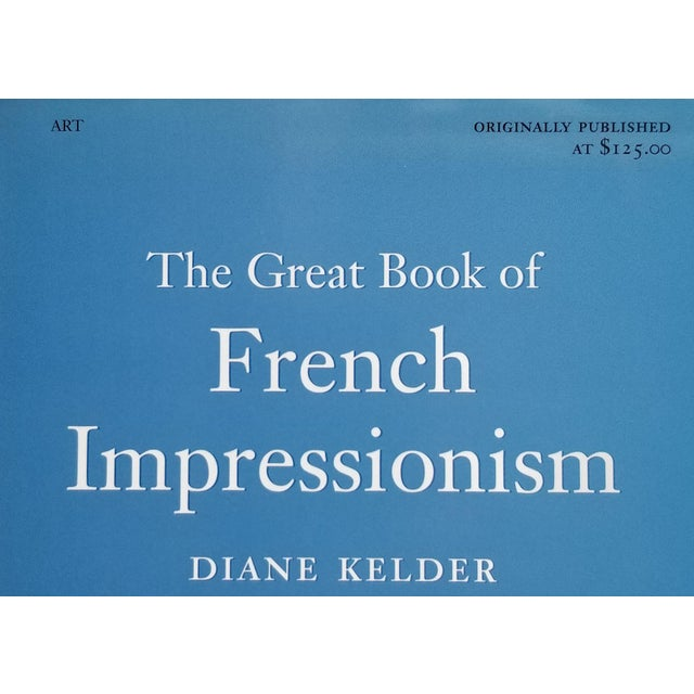 French The Great Book of French Impressionism by Diane Kelder For Sale - Image 3 of 9
