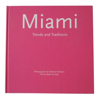 Miami Trends and Traditions For Sale