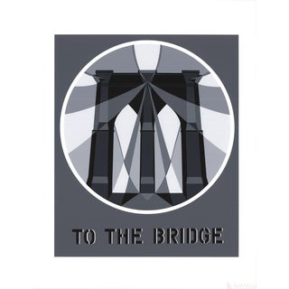 Robert Indiana, To the Bridge (Brooklyn Bridge), 1997 Serigraph For Sale