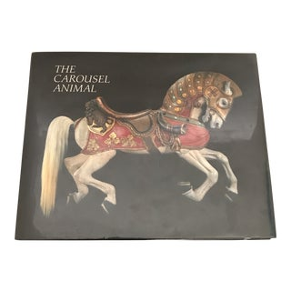"""The Carousel Animal"" 1985 Art/Photo Book"