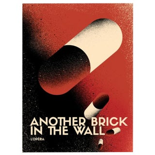 2017 Contemporary Pink Floyd Poster - Another Brick in the Wall Opera, Pills For Sale