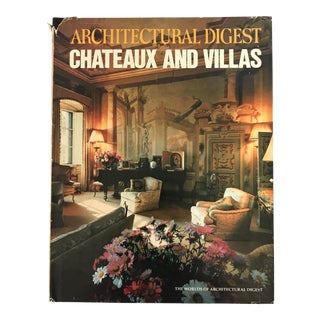 """Architectural Digest Chateaux and Villas"" First Edition Book"