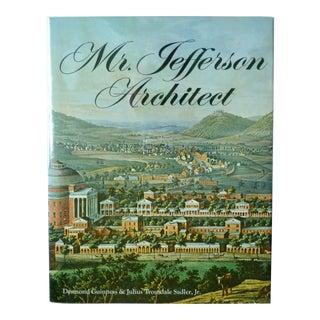 """Mr. Jefferson, Architect"" by Desmond Guinness For Sale"