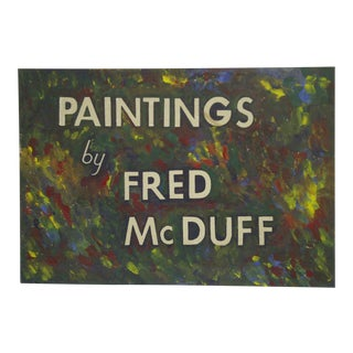 "Original Frederick McDuff ""Gallery Show Sign"" Painting"