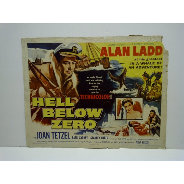"This is a Vintage Movie Poster -- ""Hell Below Zero"" -- 54/117""A"" -- Starring Alan Ladd And Joan Tetzel -- Copyright 1954..."