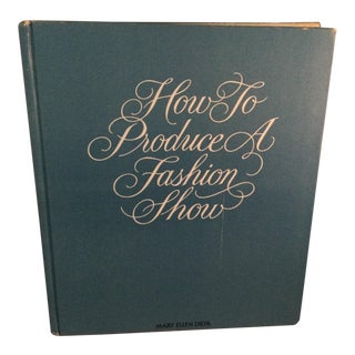 1970s How to Produce a Fashion Show Book For Sale