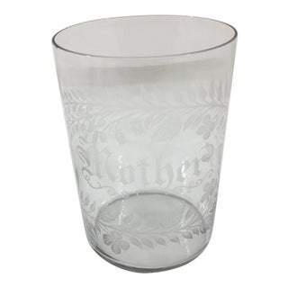 """Antique Etched Glass """"Mother"""" Cup For Sale"""