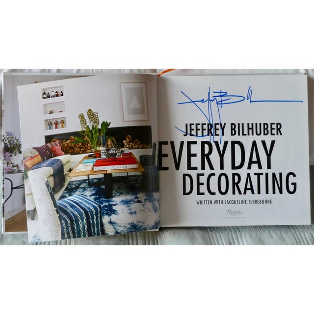 Jeffrey Bilhuber's Everyday Decorating, written with Jacqueline Terrebonne. New York: Rizzoli, 2019. First printing,...