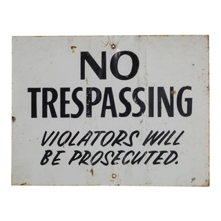 """Metal """"No Trepassing"""" Sign C.1940 For Sale"""
